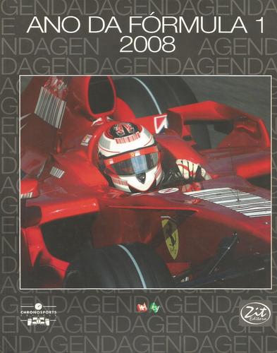 agenda ano da fórmula 1 2008 - livro - fotos exclusivas