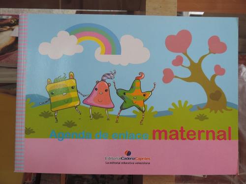 agenda de enlace maternal edit. cadena capriles
