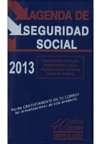 agenda de seguridad social 2013; ediciones fiscales isef