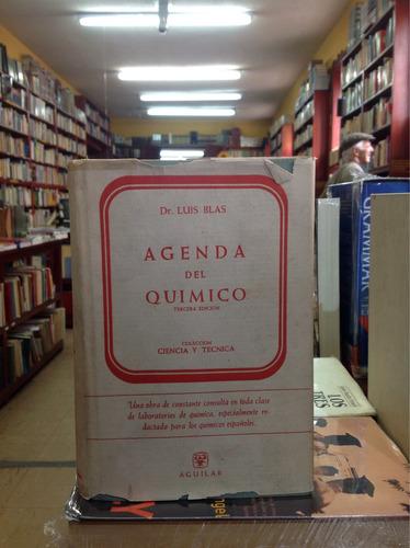 agenda del químico. dr. luis blas. 3ra edición. química.