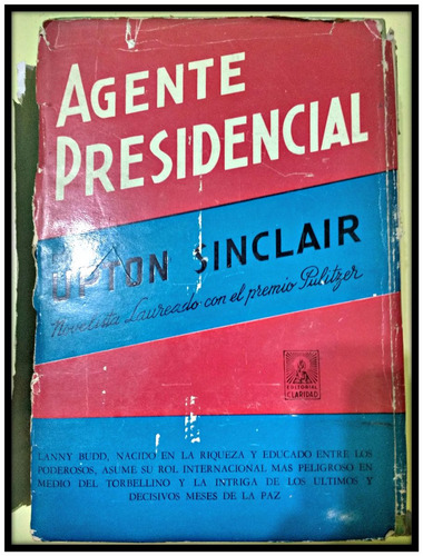 agente presidencial upton sinclair edit claridad