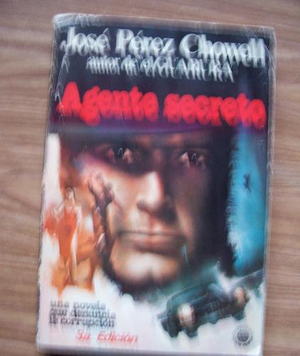 agente secreto-josé pérez chowell(aut.del guarura)-universo