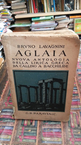 aglaia bruno lavagnini nuova antologia della lirica grecca