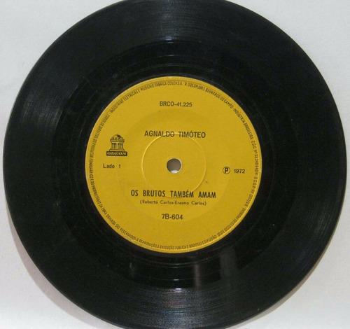agnaldo timoteo compacto 7  os brutos tambem amam 1972