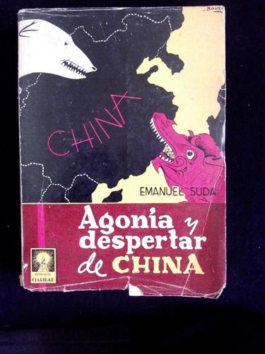 agonia y despertar de china,  emanuel suda
