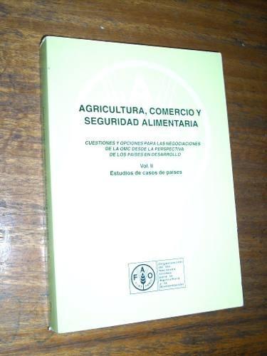 agricultura comercio y seguridad alimentaria (vol ii)
