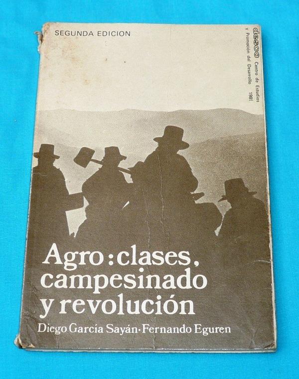 agro clases campesinado y revolución diego garcía sayán