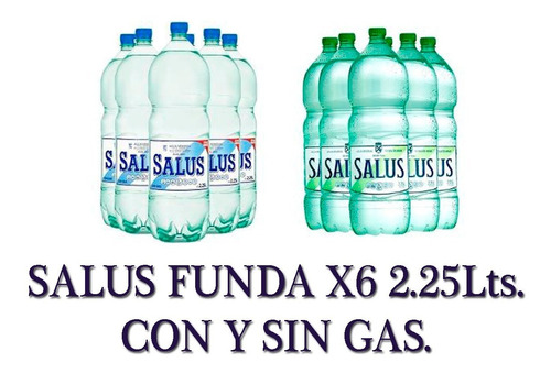 agua mineral salus funda x6 2.25 litros c/gas s/gas envíos