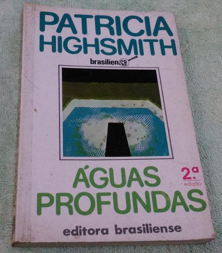 águas profundas - patricia highsmith