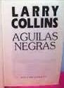 aguilas negras - larry collins - plaza & janes