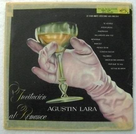 agustin lara / invitacion al romance. 1 disco  lp vinilo