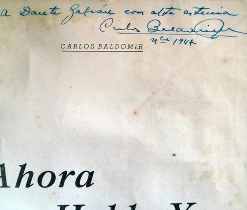ahora hablo yo carlos baldomir autografiado 1946