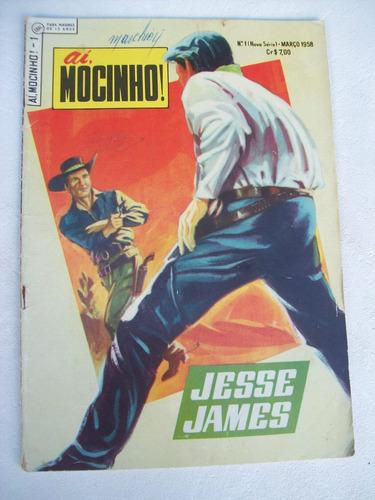 aí, mocinho! nº 1 - nova série - 1958 - jesse james - ebal
