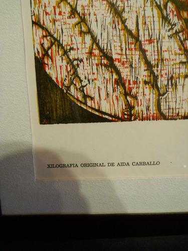 aida carballo xilografia en colores firmada en lapiz c/marco