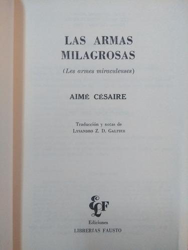 Aime Cesaire Las Armas Milagrosas Librerías Fausto 1974 135000