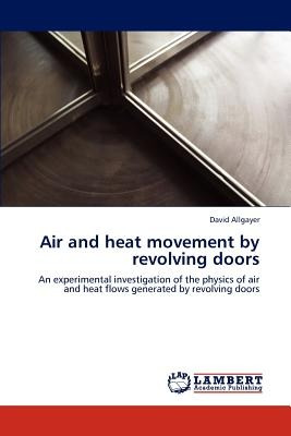air and heat movement by revolving doors; allga envío gratis