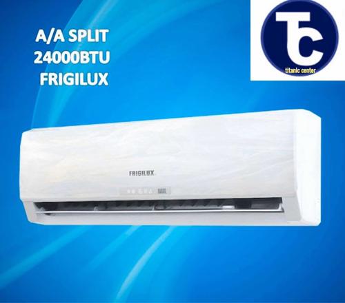 aire acondicionado split frigilux 24000 btu