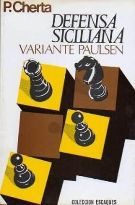ajedrez, defensa siciliana variante paulsen de pedro cherta.