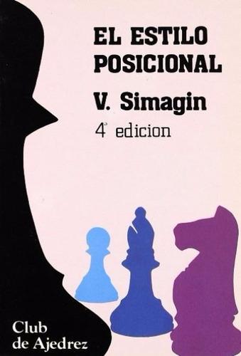 ajedrez, el estilo posicional de v. simagin.