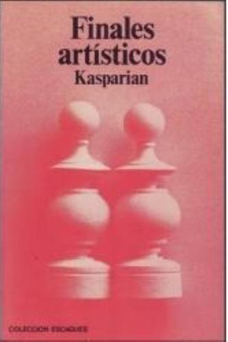ajedrez, finales artísticos de kasparian.