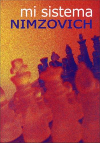 ajedrez, mi sistema de aaron nimzowitch ed casa del ajedrez.