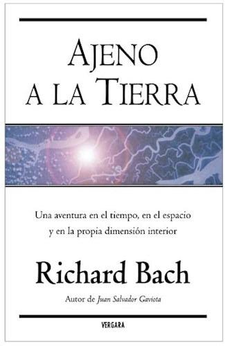 ajeno a la tierra de bach richard grupo prh