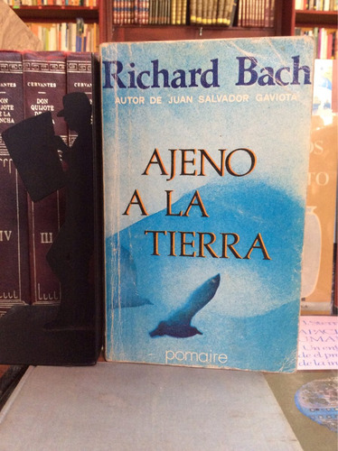 ajeno a la tierra, richard bach