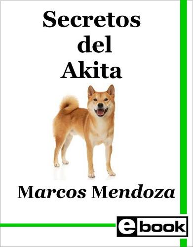 akita - libro adiestramiento cachorro adulto crianza