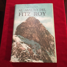 Al Asalto Del Fitz Roy