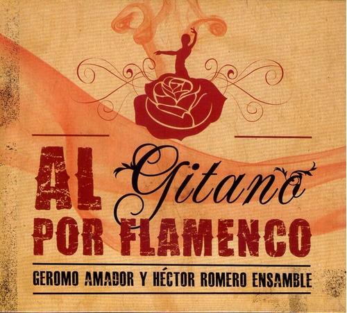 al gitano por flamenco - geromo amador  -  cd