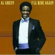 al green: i'll rise again