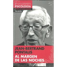 Al Margen De Las Noches - Jean-bertrand Pontalis Psicologia