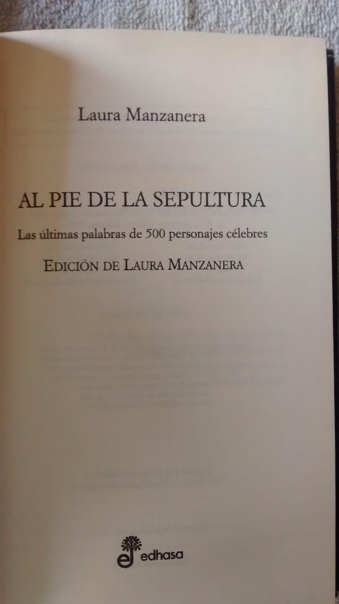 Al Pie De La Sepultura Frases Hora Muerte Laura Manzanera 45000