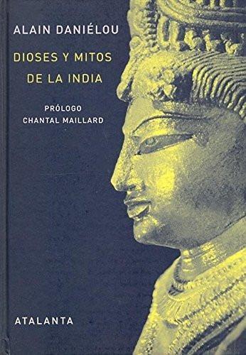 alain daniélou dioses y mitos de la india atalanta tapa dura