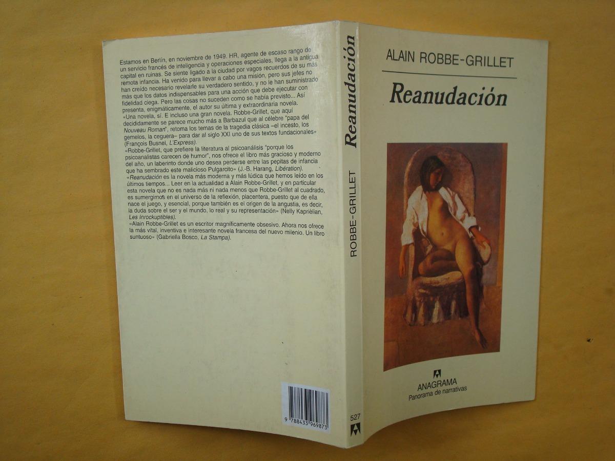 Alain Robbe-grillet, Reanudación, Anagrama, España, 2003, 18 ...