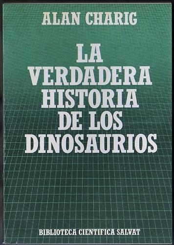 alan charig : la verdadera historia de los dinosaurios