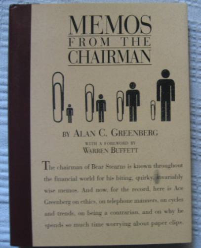 alan greenberg - memos from the chairman