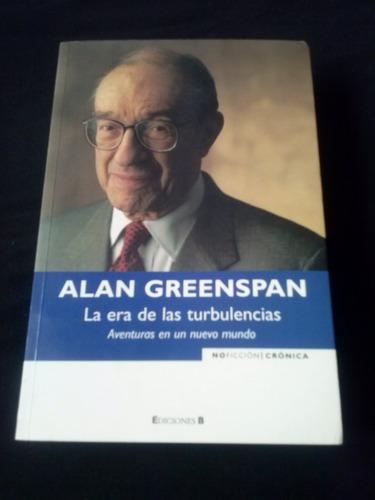 alan greenspan la era de las turbulencias