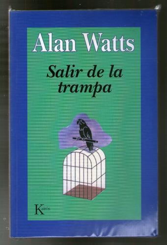 alan watts - salir de la trampa