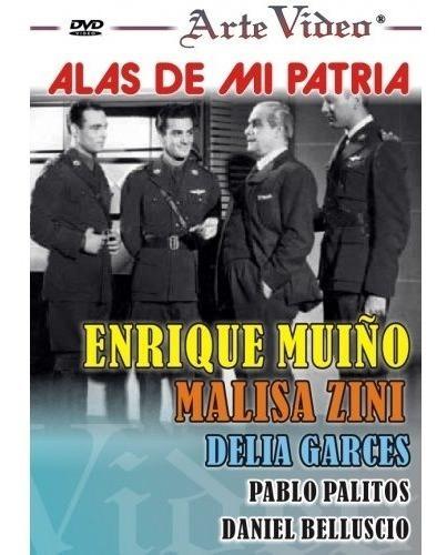 alas de mi patria - enrique muiño - m. zini - dvd original