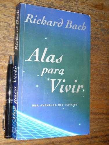 alas para vivir - richard bach - javier vergara buen estado