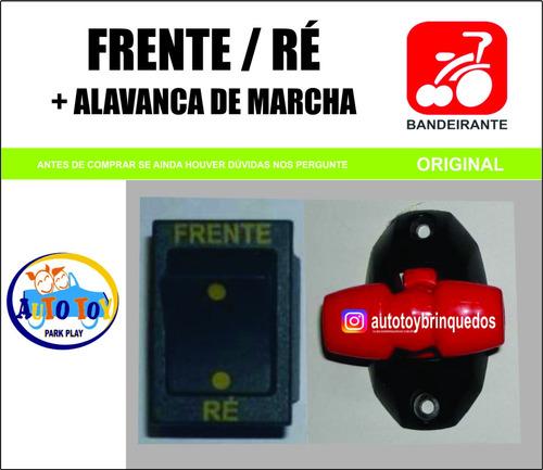 alavanca de marcha brinquedos bandeirante + frente/ré