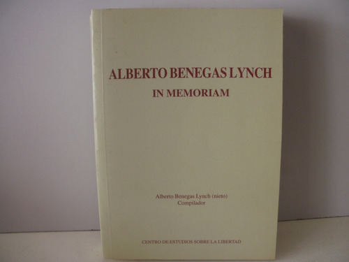 alberto benegas lynch in memoriam- a.b. lynch (nieto)