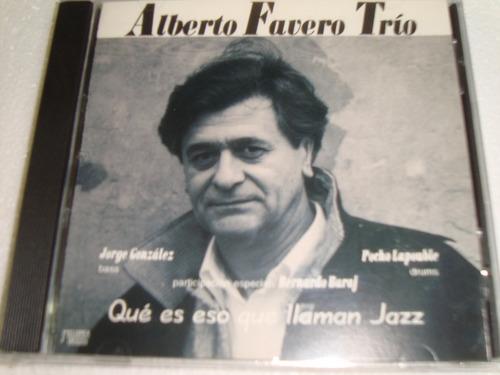 alberto favero trio que es eso que llaman jazz cd sellado
