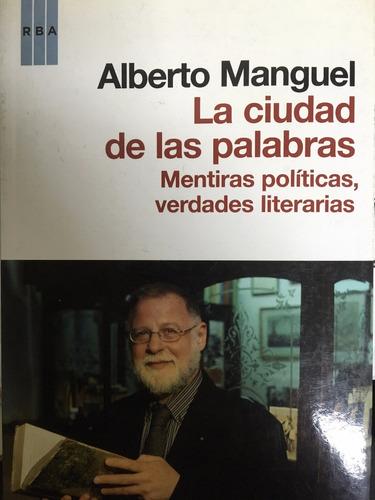 alberto manguel - la ciudad de las palabras - libro nuevo