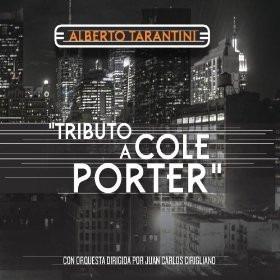 alberto tarantini / tributo a cole porter