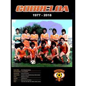 Álbum Cobreloa 1977  - 2018 Formato Impreso
