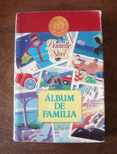 álbum de familia, danielle steel, ed. grijalbo