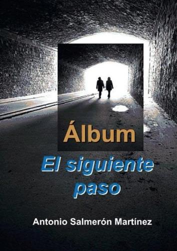 álbum, el siguiente paso(libro novela y narrativa)