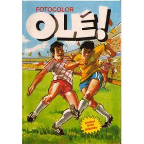 Álbum Fotocolor (brasileiro) Olé De 1986 - Scaner